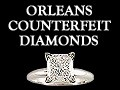 Orleans Counterfeit Diamonds - logo